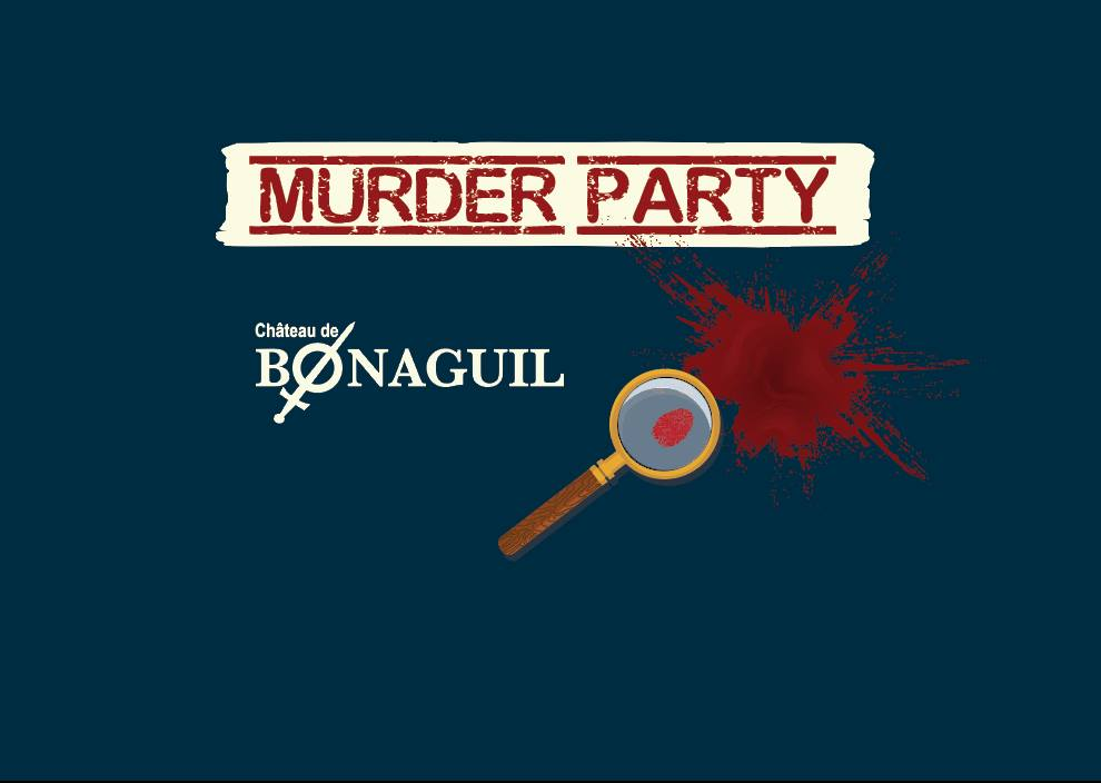 Murder Party à Bonaguil